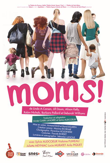 Affiche spectacle MOMS!